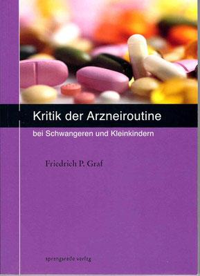 Kritik an der Arzneiroutine