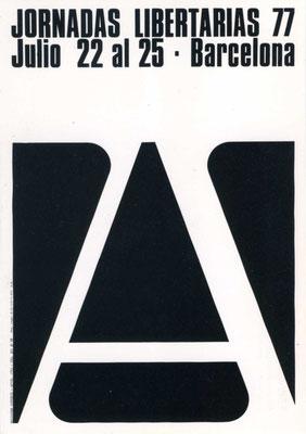 """Plakat der """"Libertären Tage"""", Barcelona, 19707."""