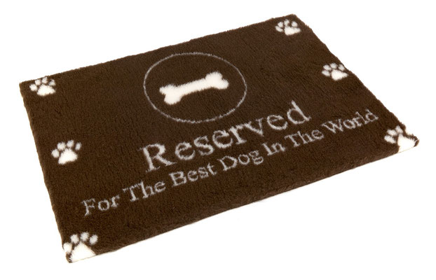 Reserved For The Best Dog In The World