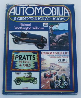 Automobilia. A guided tour for collectors. Michael Worthington-Williams, 1979.