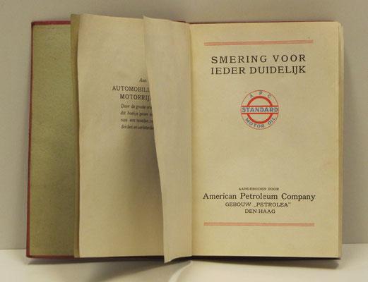 Smering voor ieder duidelijk. Een uitgave van APC (American Petroleum Company) Den Haag met de merknaam Standard Motor Oil (later Esso), uitgegeven rond 1925.