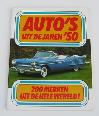 Auto's uit de jaren '50. Kjell Broberg, 1979. ISBN 9061204240. Dit boek is te koop, prijs € 5,00 email: automobielhistorie@gmail.com