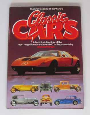 The Encyclopedia of the World's Classic Cars. Graham Robson. 1977.