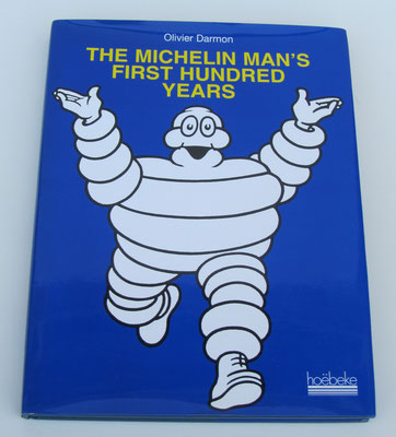 The Michelin Man's First Hundred Years. Oliver Darmon, 1997.
