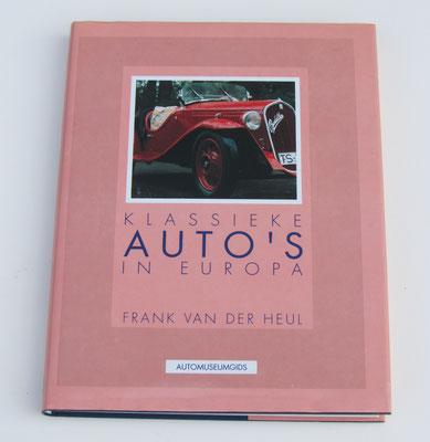 Klassieke auto's in Europa. Frank van der Heul, 1991.