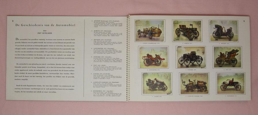 De geschiedenis van de automobiel, 1955, met 192 kleurenplaatjes, door Piet Olyslager. Uitgegeven door United Tobacco Agencies. Te koop (dubbel aanwezig), 151 plaatjes aanwezig, 41 plaatjes ontbreken, prijs € 12,00 email: automobielhistorie@gmail.com