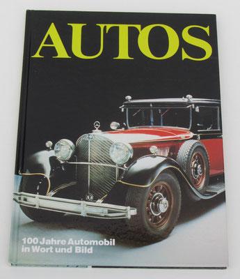 100 Jahre Automobil in Wort und Bild. 1986.