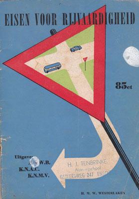 Eisen voor rijvaardigheid uitgegeven door A.N.W.B., K.N.A.C. en K.N.M.V. in 1963.
