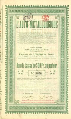 Obligatie L'Auto Métallurgique uit 1922, lening 3.000.000 Francs. Dit stuk (met een ander nummer) is te koop, prijs € 10,00 email: info@automobielhistorie.com