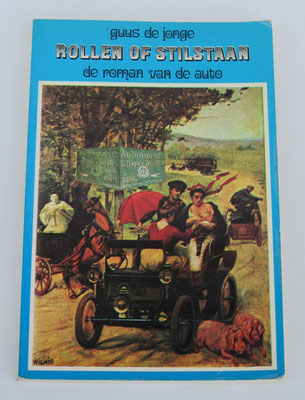 Rollen of stilstaan. De roman van de auto. Guus de Jonge. ISBN 9062073158. Dit boek is te koop, prijs € 4,00 email: automobielhistorie@gmail.com