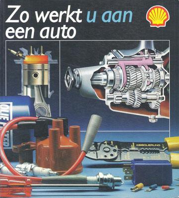 Zo werkt een auto. Een uitgaven van Shell. Vierde druk, 1984. Dit boekje is te koop, prijs € 3,00 email: automobielhistorie@gmail.com