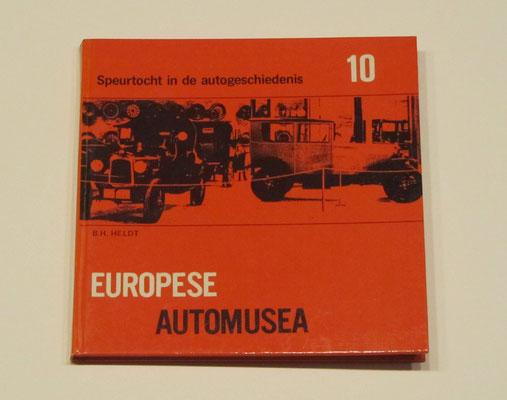 Boekje Europese automusea. B.H. Heldt, 1973.