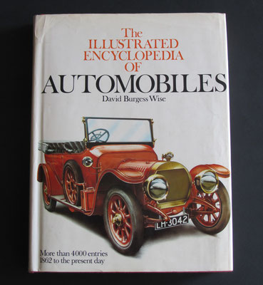 The Illustrated Encyclopedia of Automobiles. David Burgess Wise, 1979.