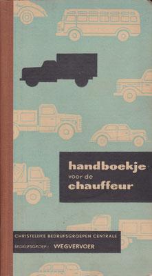Handboekje voor de chauffeur. Uit de vijftiger jaren van de vorige eeuw.