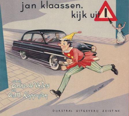Jan Klaassen, kijk uit! Boekje uit 1954 voor verkeersonderwijs op de lagere school.