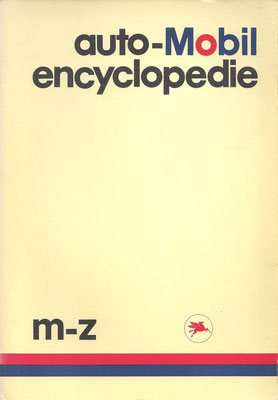 auto-Mobil encyclopedie m-z. Uitgegeven door Mobil Oil bv in 1980.