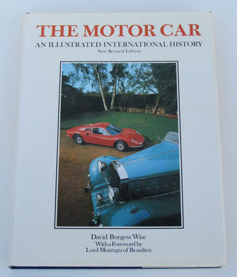 The Motor Car. An illustrated international history. David Burgess Wise, 1977.