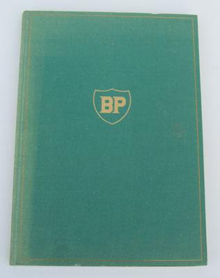 BP 1904-1954 Geschichte einer Ölgesellschaft. BP Benzin- und Petroleum-Gesellschaft, 1954.