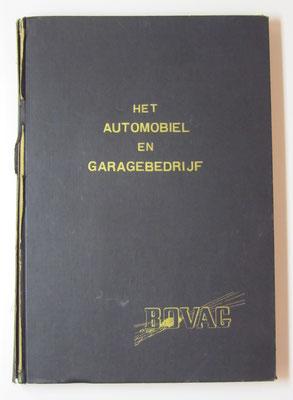 Het Automobiel en Garagebedrijf. B.O.V.A.G. 1947.
