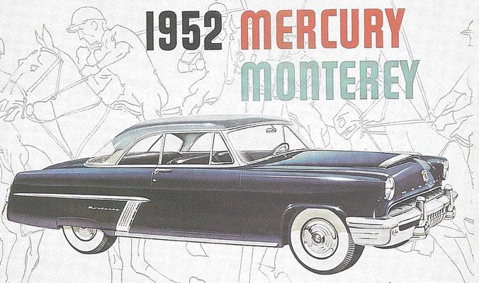 Een Mercury Montery uit1952.