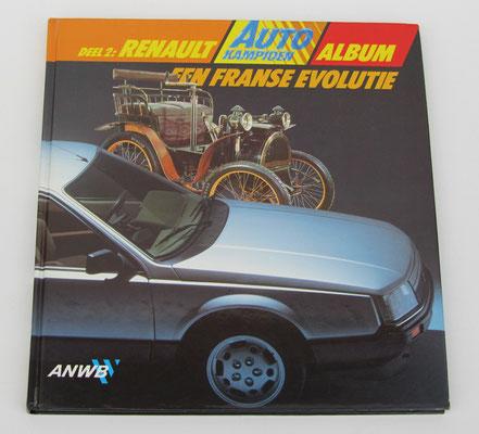 Deel 2: Renault Album ANWB Autokampioen, 1984. Dit boek is te koop, zonder ingeplakte plaatjes, prijs € 3,00 email: automobielhistorie@gmail.com