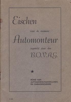 Eischen voor de examens Automonteur. B.O.V.A.G. 1941.