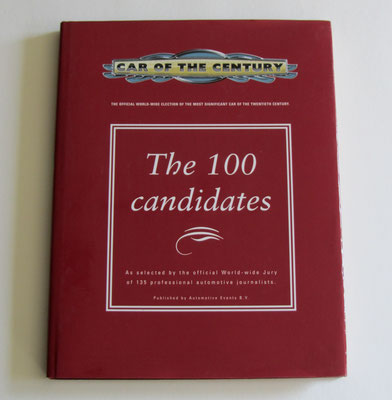 Car of the century. The 100 candidates. Automotive Events BV, 1998.