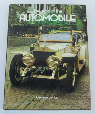 The Age of the Automobile. George Bishop, 1979.