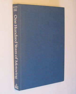 One Hundred Years of Motoring. An RAC social history of the car. RAC, 1981.