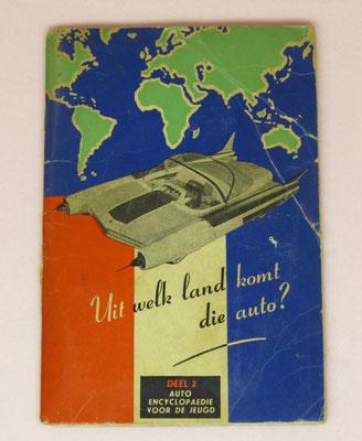 Uit welk land komt die auto? Deel 2. Auto encyclopaedie voor de jeugd. Informatie over auto's en kentekenplaten Deel 2 (1954) met 96 kleurenplaatjes. Uitgegeven door Hus beschuit.