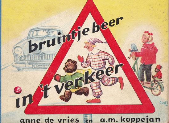 Bruintje Beer in 't verkeer. Boekje voor verkeersonderwijs op de lagere school.
