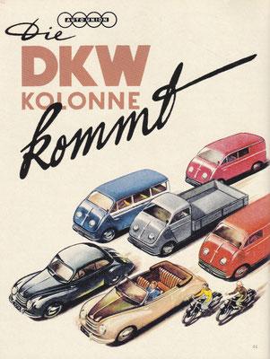 Auto Union reisde  in 195 en 1951 met een colonne voertuigen door West-Duitsland om bekend te maken dat DKW weer terug is.