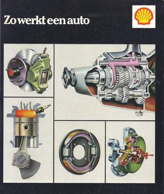 Zo werkt een auto. Een uitgave van Shell. Tweede druk. Dit boekje is te koop, prijs € 3,00 email: automobielhistorie@gmail.com