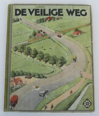 De Veilige weg. Plaatjes album uitgegeven door de A.N.W.B.in samenwerking met Lubro beschuit.