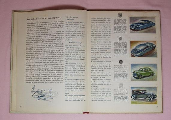 Van koets tot stroomlijn, deel 1, 1952. Geschiedenis en technische ontwikkeling van de automobiel, 100 kleurenplaatjes. Uitgegeven door Koninklijke Beschuit Haust. Dit album is te koop (dubbel aanwezig), email: automobielhistorie@gmail.com