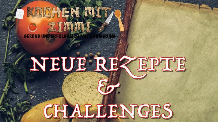 Neue Rezepte und Challenges