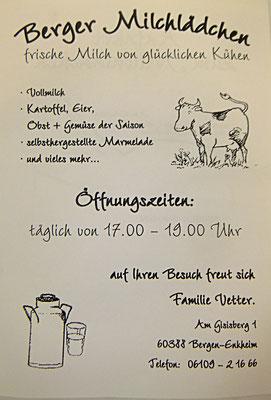 letzter Frankfurter Milchbauer Vetter in Bergen, Öffnungszeiten
