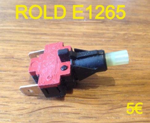 INTERRUPTEUR : ROLD E1265