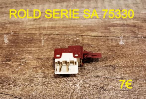 INTERRUPTEUR : ROLD SERIE SA 75330