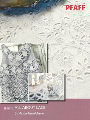 Pfaff 466 All About Lace by Anna Haraldsson
