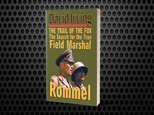 Rommel -  The Trail of the Fox