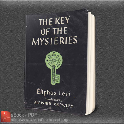 The Key To The Mysteries Levi Eliphas