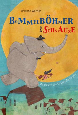 """Kinderbuch """"Bommelböhmer und Schnauze"""""""