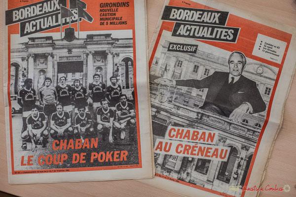 """""""Chaban le coup de poker"""" et Chaban au créneau"""" Bordeaux Actualité de 1982. Archives Jean-Marie Darmian"""