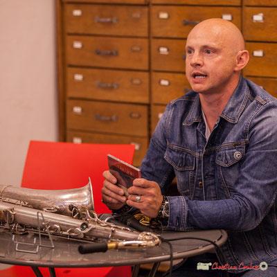 Guillaume Schmidt décline la démarche du Clax quartet (Vielle à roue, flûte, clarinette basse, saxophones). Festival JAZZ360, Machine à Musique, Bordeaux. 02/06/2018