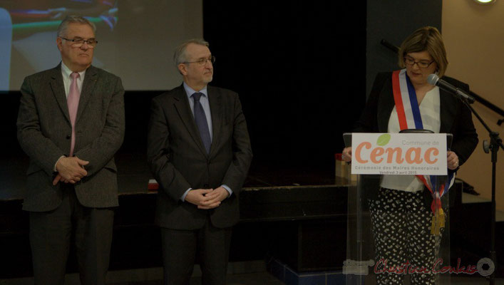 Jean-Marie Darmian; Jean-Michel Bédécarrax; Catherine Veyssy, Maire de Cénac, Vice-présidente du Conseil régional d'Aquitaine. Honorariat de Simone Ferrer et Gérard Pointet, anciens Maires de Cénac, vendredi 3 avril 2015