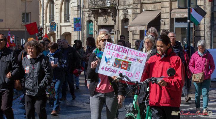 """""""Mélenchon, tiens bon la france Insoumise a besoin de toi ! ! !"""" Manifestation du 1er mai 2017, avec la France Insoumise, place Gambetta, Bordeaux"""