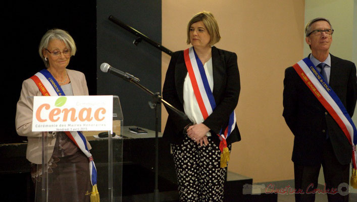 Simone Ferrer, Catherine Veyssy, Gérard Pointet, Maires de Cénac, vendredi 3 avril 2015