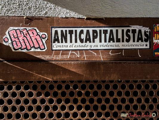 Anticapitaliste, contre l'état et sa violence, résistance / anticapitalistas, contra el estado y su violencia, resistencia. Tafalla, Navarra