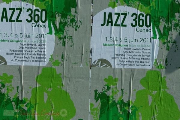 Affiches du Festival JAZZ360 2011, Les coulisses du Festival à Cénac. 01/06/2011